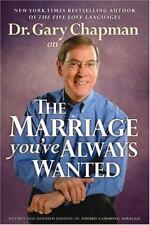 NEW - Dr. Gary Chapman on The Marriage You've Always Wanted