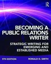 BECOMING A PUBLIC RELATIONS WRITER - SMITH, RONALD D. - NEW PAPERBACK BOOK