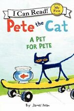 Pete the Cat: A Pet for Pete (My First I Can Read)-ExLibrary