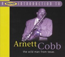 A Proper Introduction to Arnett Cobb: The Wild Man from Texas CD 2004