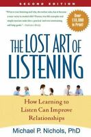 The Lost Art of Listening: How Learning to Listen Can Improve Relationships (Pap