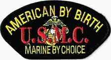 U.S. MARINES - AMERICAN BY BIRTH - IRON ON PATCH