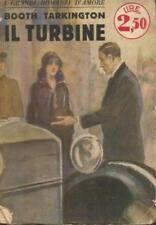 (Booth Tarkington) Il turbine 1930 Sonzogno i grandi romanzi d'amore 11