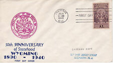 POSTAL HISTORY -1940 FDC WYOMING FIFTIETH ANNIVERSARY ISSUE UNK CACHET MAKER