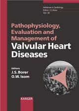Pathophysiology, Evaluation and Management of Valvular Heart Diseases, (Advances