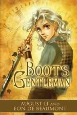 BOOTS FOR THE GENTLEMEN by Augusta Li, Eon Beaumont EROTIC GAY FANTASY MM & MMM