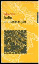 ABACUS ITALIA AL MICROSCOPIO FELTRINELLI 1998 I° EDIZ. SOCIOLOGIA