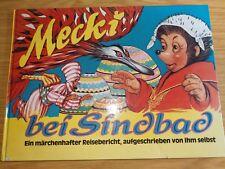 Mecki bei Sindbad ein märchenhafter Reisebericht illustriert von Wilhelm Peterse