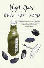 Real Fast Food, Nigel Slater | Paperback Book | Good | 9780141029504