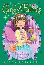 Rock Candy Treasure (Candy Fairies) by Helen Perelman