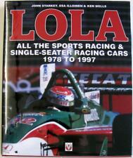 LOLA ALL THE SPORTS RACING AND SINGLE-SEATER RACING CARS 1978 TO 1997 Car Book