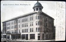 WINCHESTER KY ~ 1909  BROWN PROCTORIA HOTEL