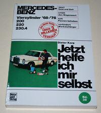 Reparaturanleitung Mercedes Strichacht /8 Benziner W115 200 / 230 / 230.4