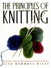The Principles of Knitting by June Hemmons Hiatt (1989, Hardcover) LN