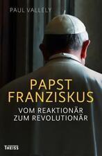 Papst Franziskus von Paul Vallely ( Gebundene Ausgabe)