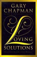 Loving Solutions : Overcoming Barriers in Your Marriage by Gary Chapman (1998, …