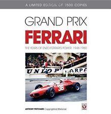 GRAND PRIX FERRARI – THE YEARS OF ENZO FERRARI'S POWER, 1948-1980