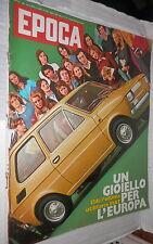 EPOCA 29 ottobre 1972 Inchiesta su Napoli FIAT 126 Heinrich Boll Peverelli di e