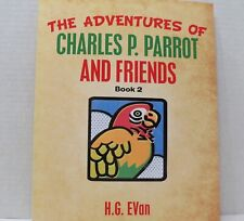 Charles P Parrot the adventures and Friends Book two author signed,sterlingcharm