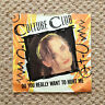 """CULTURE CLUB - DO YOU REALLY WANT TO HURT ME 7"""" , VIRGIN, VS518 (1981) GD/VG"""