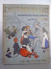 Hansi Histoire d'Alsace racontée aux petits enfants 1913 Strasbourg Noël cadeau