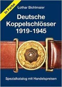 HARTUNG BICHLMAIER: Bewertungskatalog für DEUTSCHE KOPPELSCHLÖSSER 1919-1945