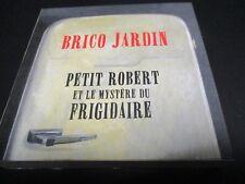 """COFFRET CD-LIVRE """"BRICO JARDIN - PETIT ROBERT ET LE MYSTERE DU FRIGIDAIRE"""""""