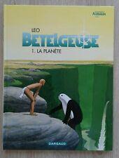 BETELGEUSE ** TOME 1 LA PLANETE ** REED LEO (MONDES D ALDEBARAN)