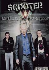Scooter la l�gende du Dancefloor 20 Ans de Hardcore by Anthony Coucke (2013,...