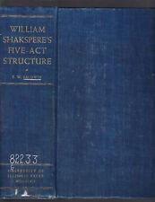 Shakspere's Five-Act Structure, T. W. Baldwin, 1947 1st edition hardcover x-lib