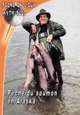 La pêche du saumon en alaska  - Pêche a la mouche - Pêche en Lieux Mythiques