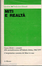 LIBRO=MITI E REALTA'=QUADERNI-FONDAZIONE EINAUDI=I°EDIZIONE 1981