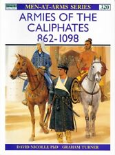 Armies Of The Caliphates 862-1098 - Osprey Book 320