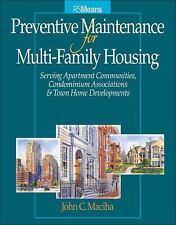 RSMeans Ser.: Preventive Maintenance for Multi-Family Housing : For Apartment...