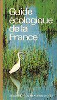 GUIDE ECOLOGIQUE DE LA FRANCE Jean Dorst - READER'S DIGEST