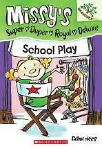 Missy's Super Duper Royal Deluxe School Play by Susan Nees Tween! New Book