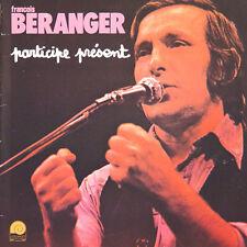 FRANCOIS BERANGER Participe Présent FR Press L'Escargot ESC 364 1978 LP