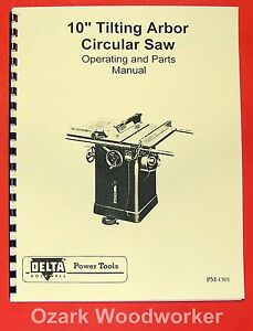 "DELTA-ROCKWELL 10"" Older Tilting Arbor Unisaw Operating & Parts Manual 0228"