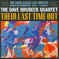 THE DAVE BRUBECK QUARTET Their Last Time Out 2CD NEW The Unreleased Live Concert