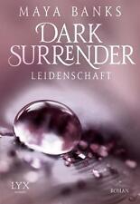 Dark Surrender 01 - Leidenschaft von Maya Banks UNGELESEN