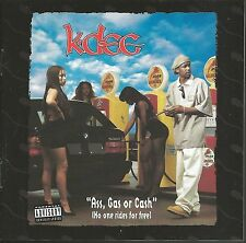 K-DEE ASS, GAS OR CASH (NO ONE RIDES FOR FREE) 1994 RARE OOP CD! ICE CUBE BOOTSY