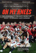 On My Knees: The Long Road to England's World Cup Glory - A Harassed Hack's Homa