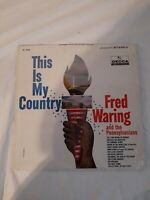 FRED WARING AND THE PENNSYLVANIANS: THIS IS MY COUNTRY DECCA RECS 33 LP RR1