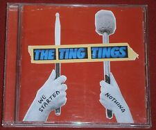 THE TING TINGS - WE STARTED NOTHING - CD ALBUM 2008