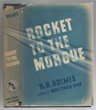 Rocket to the Morgue by H. H. Holmes (First Edition) Haycraft-Queen Cornerstone