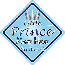 Personalised Child/Baby On Board Car Sign ~ Little Prince On Board ~ L.Blue