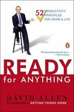 Ready for Anything:52 Productivity Principles for Getting Things Done: Dav Allen