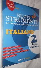 ITALIANO Classe Seconda Giunti Scuola 2009 Scuola Manuale Pedagogia Primaria di