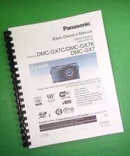 LASER PRINTED Panasonic DMC-GX7 GX7C GX7K  104 Page Owners Manual Guide