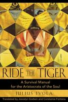 Ride the Tiger : A Survival Manual for the Aristocrats of the Soul, Hardcover...